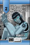 RPG Item: Hyperspace Messenger 02: Robots