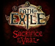 Video Game: Path of Exile - Sacrifice of the Vaal