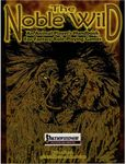 RPG Item: The Noble Wild: An Animal Player's Handbook for Fantasy Role-Playing Games