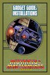 RPG Item: Gadget Guide: Installations