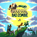 Board Game: Good Dog, Bad Zombie