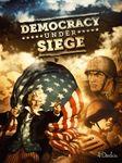 Board Game: Democracy under Siege