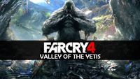 Video Game: Far Cry 4 - Valley of the Yetis