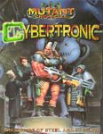 RPG Item: Cybertronic - The Empire of Steel and Stealth