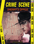 RPG Item: Crime Scene: Sheriff's Office