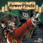 Board Game: Sewer Pirats
