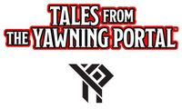 Series: DDAL06 - Tales From the Yawning Portal