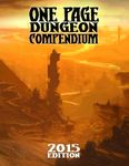 RPG Item: One Page Dungeon Compendium: 2015 Edition