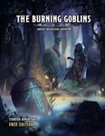 RPG Item: The Burning Goblins Starter Adventure: Free Edition