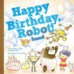 RPG Item: Happy Birthday, Robot!