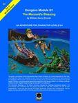 RPG Item: Dungeon Module D1: The Mermaid's Blessing