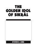RPG Item: The Golden Idol of Sikrál (HERO Version)