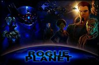 Video Game: Rogue Planet