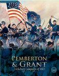 Board Game: Pemberton & Grant: Vicksburg Campaign of 1863