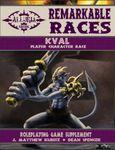 RPG Item: Remarkable Races: Kval