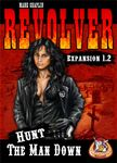 Board Game: Revolver Expansion 1.2: Hunt the Man Down