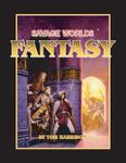 RPG Item: Savage Worlds Fantasy