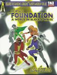 RPG Item: The Foundation: A World in Black & White