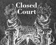 RPG: Closed Court