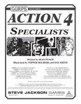 RPG Item: GURPS Action 4: Specialists