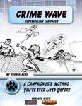 RPG Item: Crime Wave