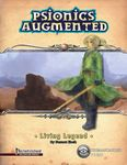 RPG Item: Psionics Augmented: Living Legend