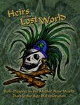 RPG Item: Heirs to the Lost World