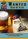 RPG Item: Wanted: Dead or Alive