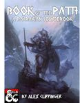 RPG Item: Book of the Path: A Barbarian Sourcebook