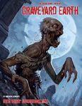 RPG Item: Dead Reign Sourcebook 5: Graveyard Earth