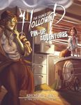 RPG Item: The Silence of Hollowind: Pin-Up Adventures