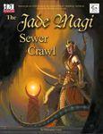 RPG Item: The Jade Magi Sewer Crawl