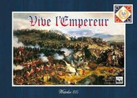 Board Game: Advanced Vive l'Empereur