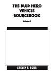 RPG Item: The Pulp Hero Vehicle Sourcebook, Volume I