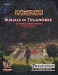 RPG Item: Burials of Teganshire (PF1)