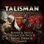 Video Game: Talisman: The Horus Heresy – Heroes & Villains Character Pack – Rogal Dorn and Samus