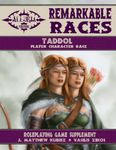 RPG Item: Remarkable Races: Taddol