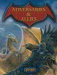 RPG Item: Adversaries & Allies