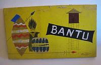 Board Game: Bantu