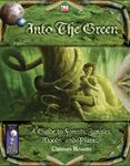 RPG Item: Into the Green: A Guide to Forests, Jungles, Woods, and Plains