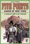 Board Game: Five Points: Gangs of New York