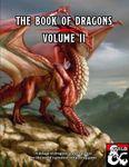 RPG Item: The Book of Dragons Volume II