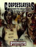 RPG Item: Corpseslayers: Un Suplemento Para Zombieslayers