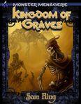 RPG Item: Monster Menagerie #02: Kingdom of Graves