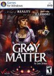 Video Game: Gray Matter