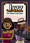 Jazz: The Singing Card Game