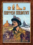 Board Game: Copper Country