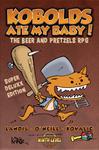 RPG Item: Kobolds Ate My Baby! (Super Deluxx Edition)