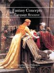 RPG Item: Fantasy Concepts Campaign Resource