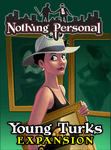 Board Game: Nothing Personal: Young Turks Expansion